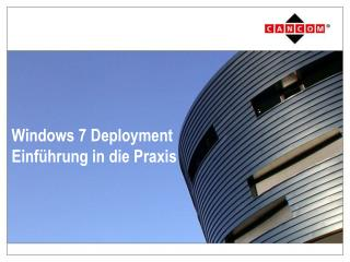 Windows 7 Deployment  Einf hrung in die Praxis