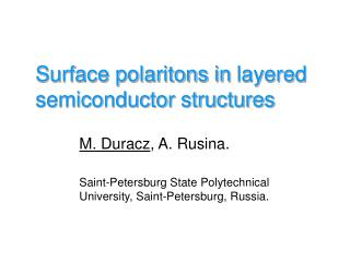 Surface polaritons in layered semiconductor structures