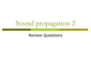 Sound propagation 2