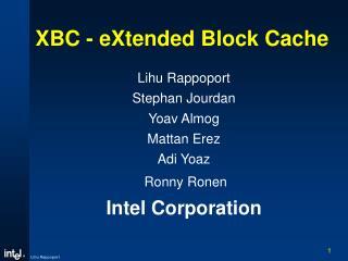 XBC - eXtended Block Cache