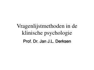 vragenlijstmethoden in de klinische psychologie