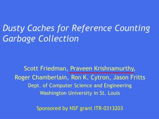 Dusty Caches for Reference Counting Garbage Collection