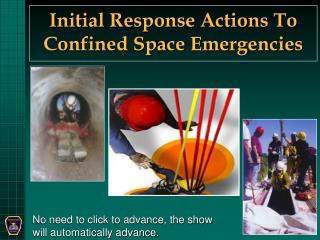 Initial Response Actions To Confined Space Emergencies