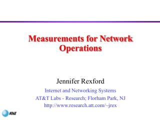 Measurements for Network Operations