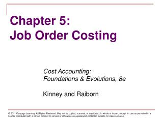 Chapter 5: Job Order Costing