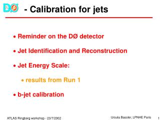 - Calibration for jets