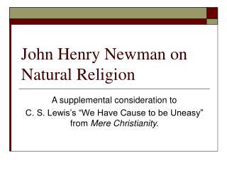 John Henry Newman on Natural Religion