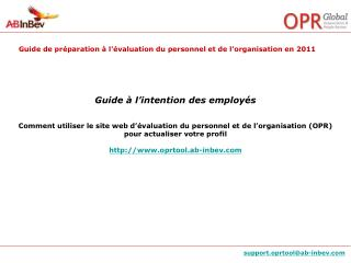 Guide   l intention des employ s  Comment utiliser le site web d  valuation du personnel et de l organisation OPR pour a