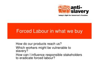 Forced Labour in what we buy