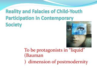 Reality and Falacies of Child-Youth Participation in Contemporary Society