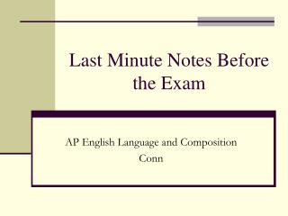 Last Minute Notes Before the Exam