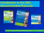 Introduction to the DEC Recommended Practices