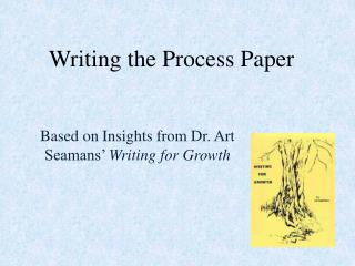 Writing the Process Paper