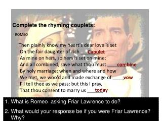 Complete the rhyming couplets: