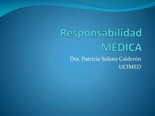 Responsabilidad M DICA