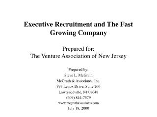 Executive Recruitment and The Fast Growing Company  Prepared for: The Venture Association of New Jersey