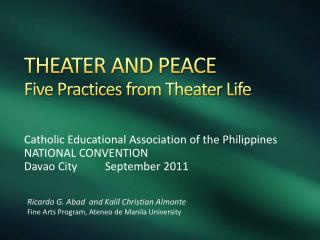 THEATER AND PEACE Five Practices from Theater Life