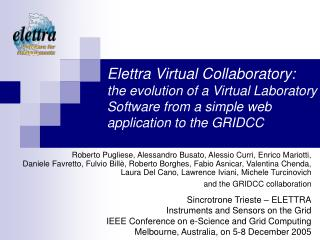 Elettra Virtual Collaboratory:  the evolution of a Virtual Laboratory Software from a simple web application to the GRID