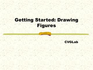 Getting Started: Drawing Figures