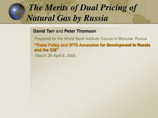 The Merits of Dual Pricing of Natural Gas by Russia