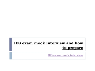 IES exam mock interview and how to prepare