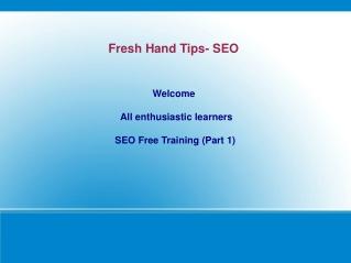 Free SEO Training For Fresh Hands