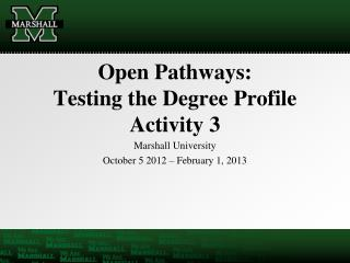 Open Pathways: Testing the Degree Profile Activity 3