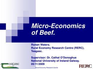 Micro-Economics of Beef.
