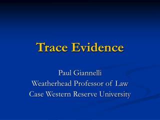 Trace Evidence
