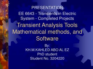 Transient Analysis Tools Mathematical methods, and Software