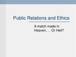 Public Relations and Ethics