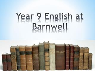 Year 9 English at Barnwell