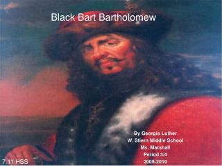 Black Bart Bartholomew