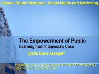 The Empowerment of Public  Learning from Indonesia s Case