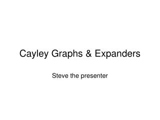 Cayley Graphs  Expanders