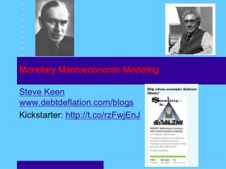 Monetary Macroeconomic Modeling