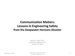 Communication Matters: Lessons in Engineering Safety from the Deepwater Horizons Disaster