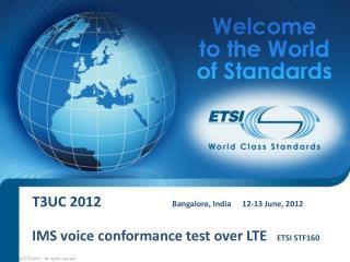 T3UC 2012    Bangalore, India 12-13 June, 2012