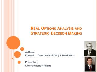 Real Options Analysis and Strategic Decision Making
