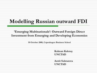 Modelling Russian outward FDI