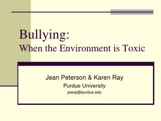 Bullying:  When the Environment is Toxic