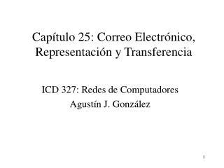 Cap tulo 25: Correo Electr nico, Representaci n y Transferencia