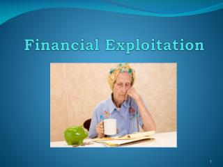 Financial Exploitation