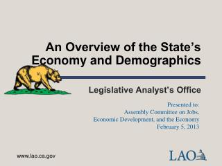 An Overview of the State s Economy and Demographics