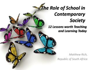 The Role of School in Contemporary Society