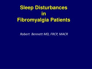 Sleep Disturbances  in  Fibromyalgia Patients