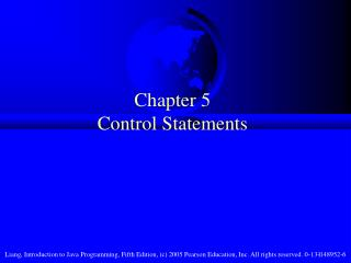 Chapter 5  Control Statements