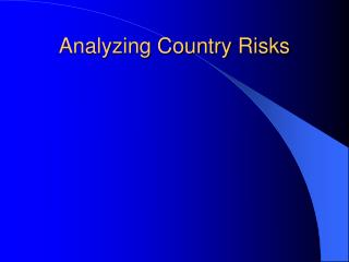 Analyzing Country Risks
