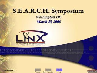 S.E.A.R.C.H. Symposium Washington DC March 13, 2006