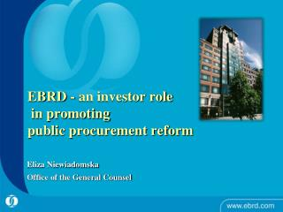 EBRD - an investor role  in promoting  public procurement reform